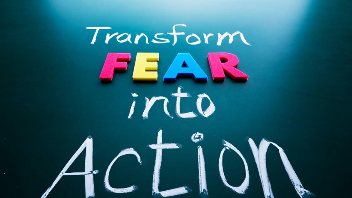 transform-fear-into-action1