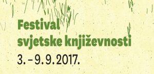 festival svjetske književnosti zagreb i split 2017